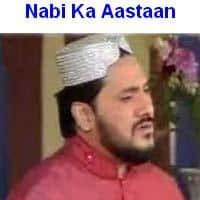 """Zulfiqar Ali Hussani Naat Album """"Nabi Ka Aastaan"""""""