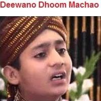 "Rehan Naqshabandi Kanch Wala Naat Album ""Deewano Dhoom Machao"""