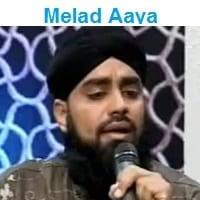 """Farhan Qadri Attari Naat Album """"Melad Aaya"""""""