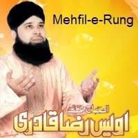 "Owais Raza Qadri Naat Album ""Mehfil-e-Rung-o-Noor"""