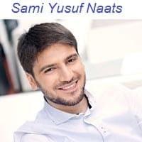 """Sami Yusuf Naat Album""""Sami Yusuf Naats"""""""