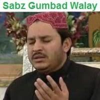 """Shehbaz Qamar Faridi Naat Album """"Sabz Gumbad Walay"""""""