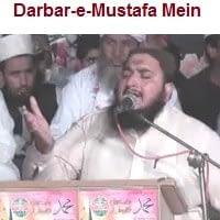 "Muhammad Afzaal Soherwardi Naat Album ""Darbar-e-Mustafa Mein"""