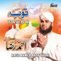 "Ahmed Raza Qadri Naat Album 2012 ""Tauba"""
