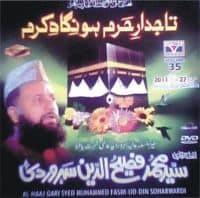 "Syed Fasih Ud Din Soherwardi Naat Album ""Taajdar e Haram Ho Nigah e Kram"""