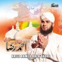 Naat Album Collection Of Hafiz Ahmed Raza Qadri