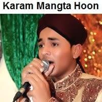 """Farhan Ali Qadri Naat Album """"Karam Maangta Hoon Ata Maangta Hoon"""""""