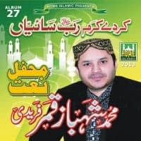 "Shehbaz Qamar Faridi's Mehfil e Naat Named "" Ker De Karam Rabb Saaiyan"""