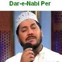 "Zulfiqar Ali Hussani Naat Album ""Dar-e-Nabi Per"""