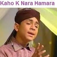 "Farhan Ali Qadri Naat Album ""Kaho Ke Naara Hamara"""