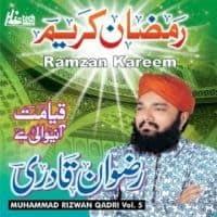 """Muhammad Rizwan Qadri Ramzan Album """"Ramzan Kareem"""""""