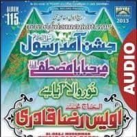 "Owais Raza Qadri Audio Naat Album 2013 ""Jashn e Amad e Rasool"""