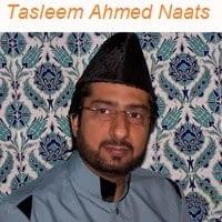 """Tasleem Ahmed Naat Album""""Tasleem Ahmed Sabri Naats"""""""